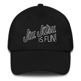 Jiu Jitsu Is Fun! - Dad hat - BJJ Problems