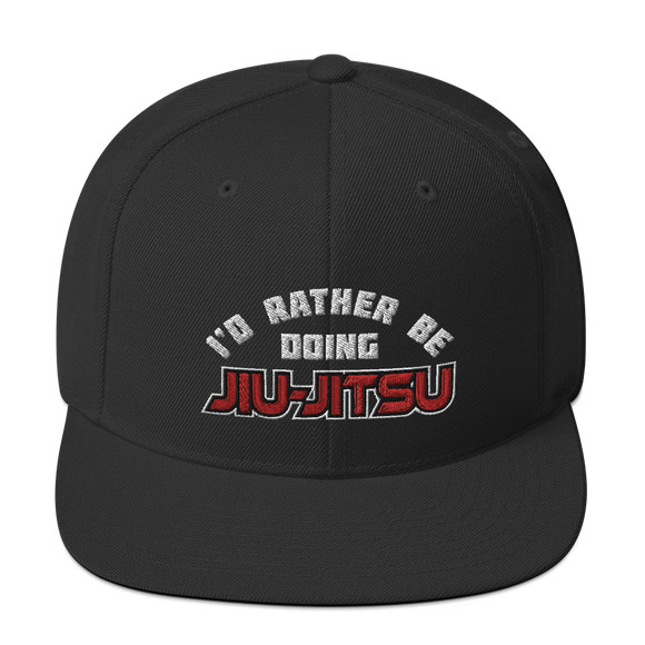 I'd Rather Be Doing Jiu Jitsu - Snapback Hat - BJJ Problems