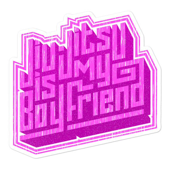 Jiu Jitsu Is My Boyfriend - Die Cut Sticker - 3 sizes/2 colors - BJJ Problems