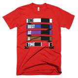 One Belt At A Time - Men's T-shirt - BJJ Problems