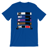 One Belt At A Time - Women's T-shirt - BJJ Problems