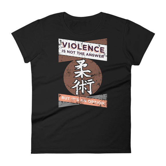 Violence Is Not The Answer - Women's T-Shirt - BJJ Problems