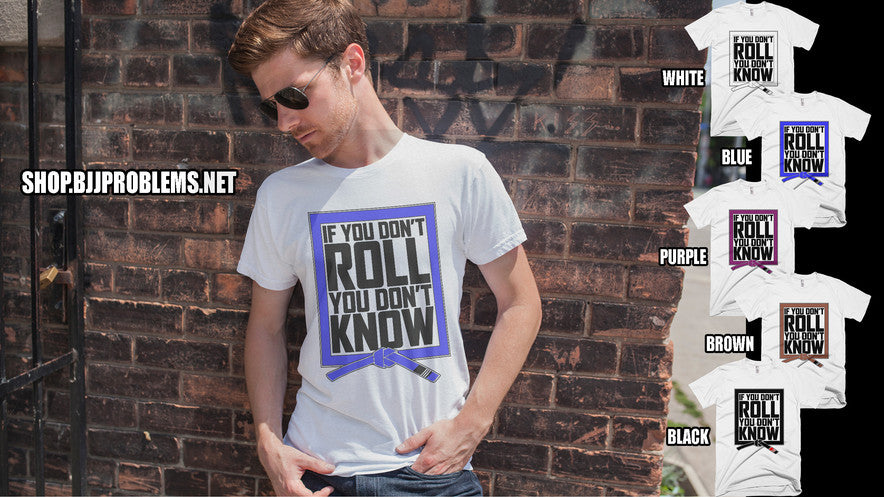 If you Don't Roll... - Ranked T-shirt