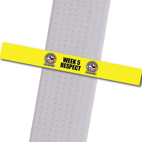 AUUSOMA - Week 5 Respect Achievement Stripes - BeltStripes.com : The #1 Source for Martial Arts Belt Tape