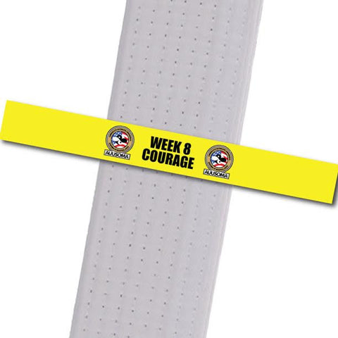 AUUSOMA - Week 8 Courage Achievement Stripes - BeltStripes.com : The #1 Source for Martial Arts Belt Tape