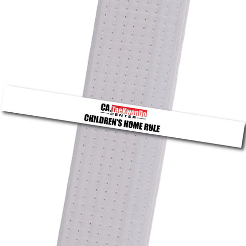 Ca. TaeKwonDo Center - Children's Home Rule - White Custom Belt Stripes - BeltStripes.com : The #1 Source for Martial Arts Belt Tape