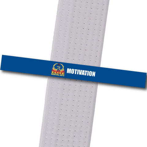 Elite MA Florida - Motivation Custom Belt Stripes - BeltStripes.com : The #1 Source for Martial Arts Belt Tape