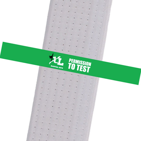 iXL Martial Arts - Permission to Test Achievement Stripes - BeltStripes.com : The #1 Source for Martial Arts Belt Tape