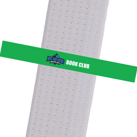 Just For Kicks BeltStripes - Book Club Custom Belt Stripes - BeltStripes.com : The #1 Source for Martial Arts Belt Tape