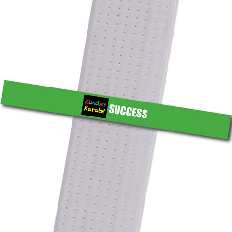 Kinder Karate - Success Custom Belt Stripes - BeltStripes.com : The #1 Source for Martial Arts Belt Tape