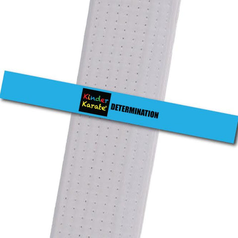 Kinder Karate - Determination Custom Belt Stripes - BeltStripes.com : The #1 Source for Martial Arts Belt Tape