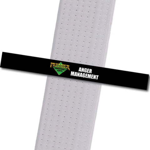Premier Martial Arts - Anger Management Custom Belt Stripes - BeltStripes.com : The #1 Source for Martial Arts Belt Tape