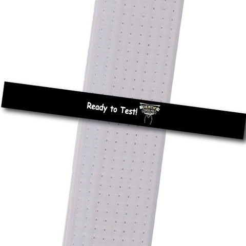 Scientific MA - Ready to Test! Custom Belt Stripes - BeltStripes.com : The #1 Source for Martial Arts Belt Tape