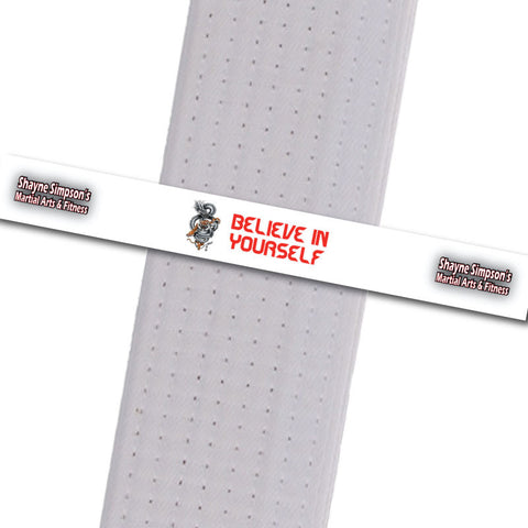Shayne Simpson's Martial Arts BeltStripes - Believe in Yourself Shayne Simpson's Martial Arts - BeltStripes.com : The #1 Source for Martial Arts Belt Tape