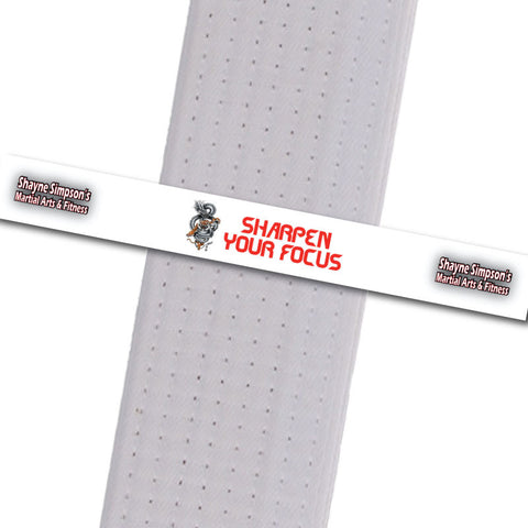 Shayne Simpson's Martial Arts BeltStripes - Sharpen Your Focus - BeltStripes.com