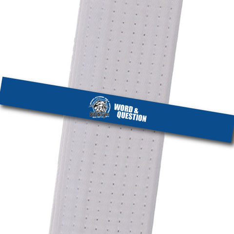 White Tiger MMA - Word & Question Custom Belt Stripes - BeltStripes.com : The #1 Source for Martial Arts Belt Tape