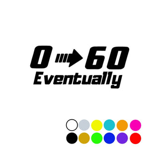 0 -60 Eventually Decal - Vintage Vdub