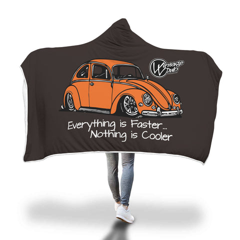 """Everything is Faster...Nothing is Cooler"" Vw Bug Blanket (Hooded), - Aircooled - Vintage Vdub - Vw"