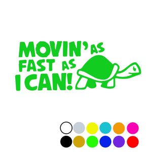 Movin' As Fast As I Can Decal, - Aircooled VW - Vintage Vdub