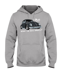 The Bug Gets What The Bug Wants Hoodie - Vintage Vdub