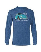 Load image into Gallery viewer, The Bug Gets What The Bug Wants Men's Long Sleeve, - Aircooled VW - Vintage Vdub
