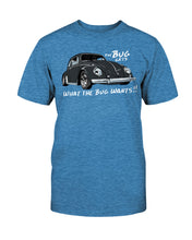 Load image into Gallery viewer, The Bug Gets What The Bug Wants Unisex T-Shirt, - Aircooled VW - Vintage Vdub