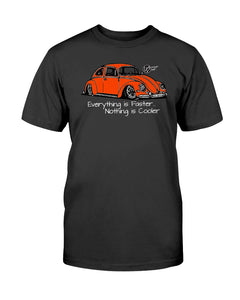Everything Is Faster Nothing Is Cooler (Orange Bug) - Vintage Vdub