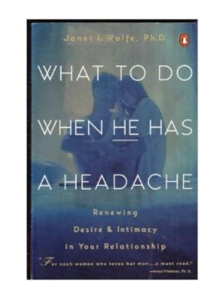 What To Do When He Has a Headache