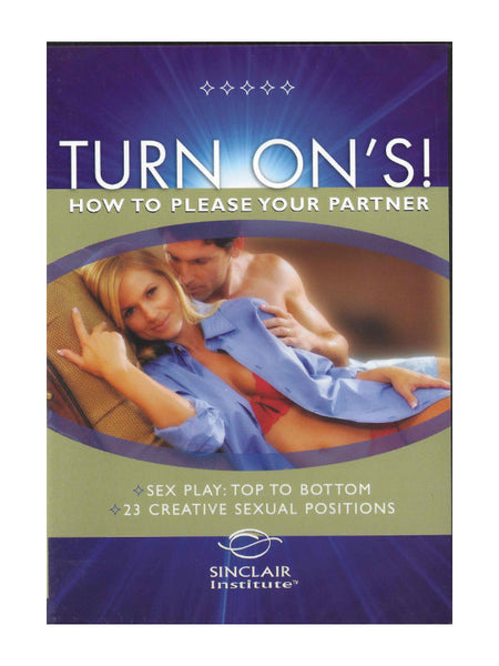 Turn Ons: How to Please Your Partner (Vol 1)