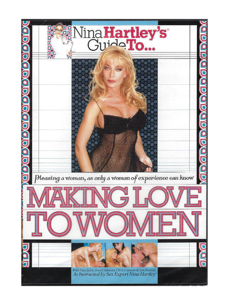 Nina Hartley's Guide to Making Love to Women
