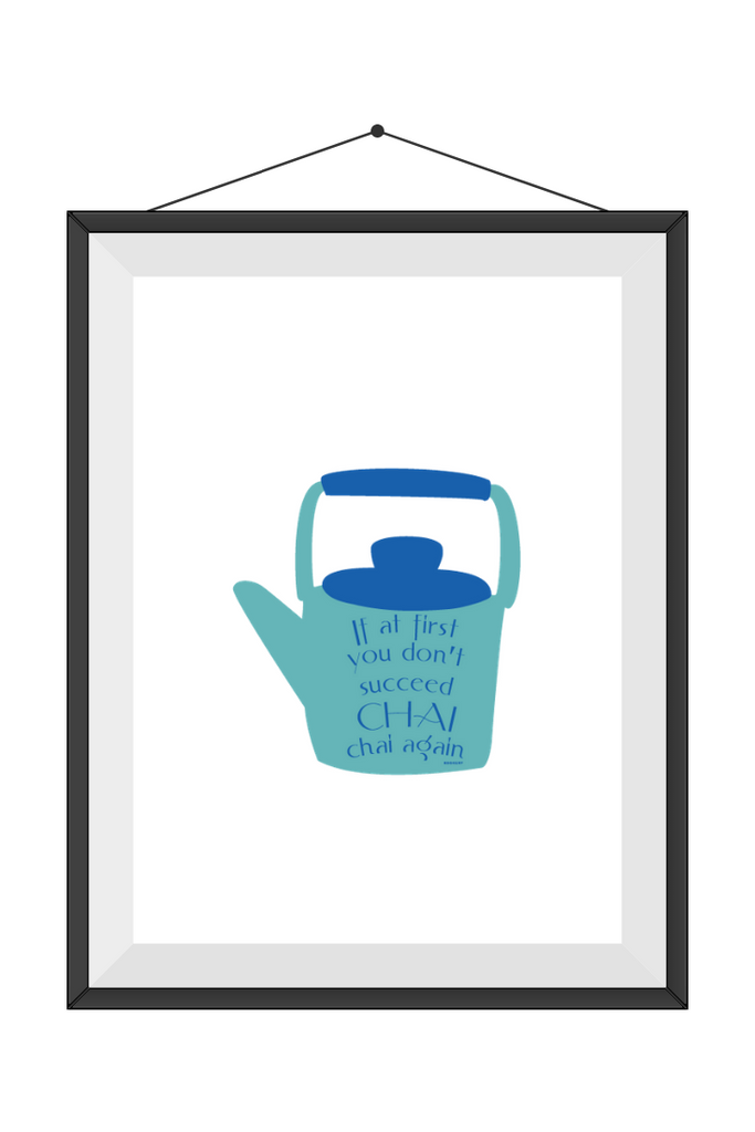 Chai & Tea inspired Art prints