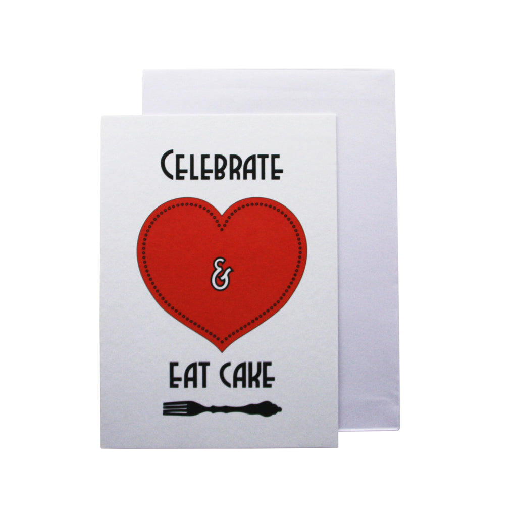 'Celebrate and eat cake' card