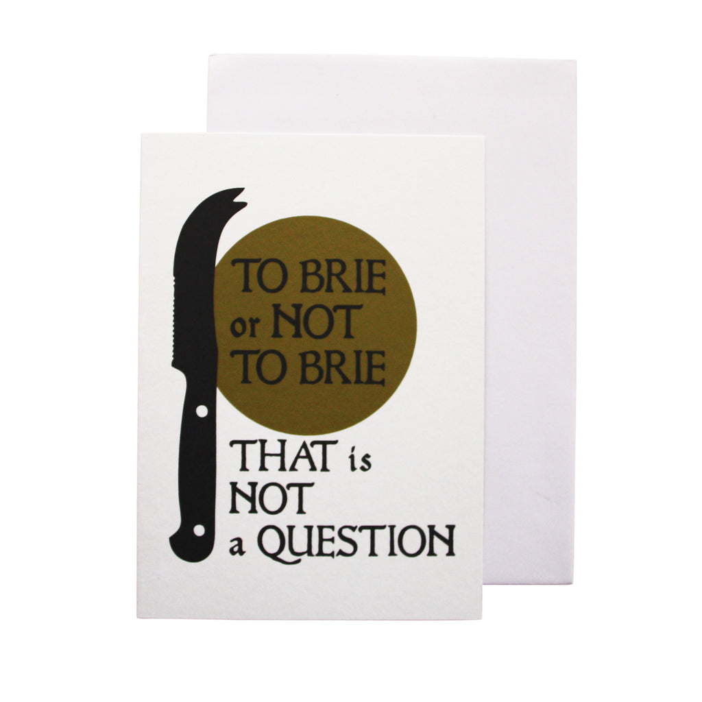 'To Brie or not to brie that is not a question' card