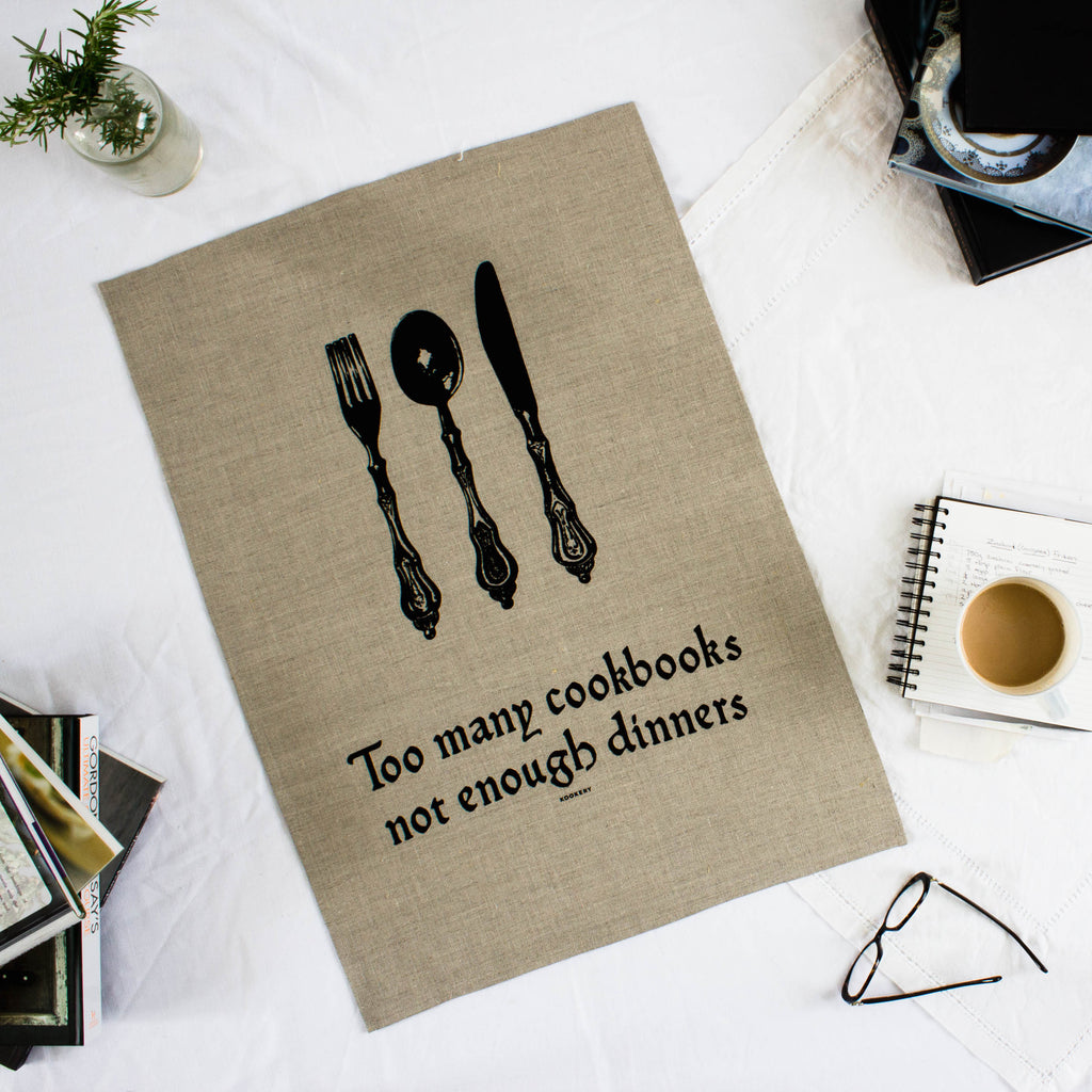 Too many cookbooks not enough dinners - 100% linen tea towel