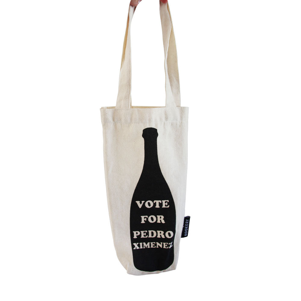 Wine tote - Vote for Pedro Ximenez | Life is a Cabernet | Once upon a vine
