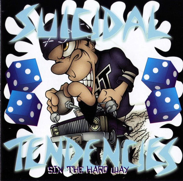 Suicidal Tendencies - 6 The hard Way - 1998