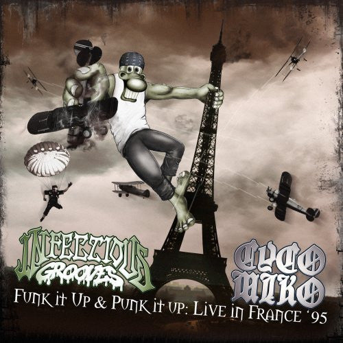 Infectious Grooves & Cyco Miko - Funk it up & Punk it up: Live in France `95
