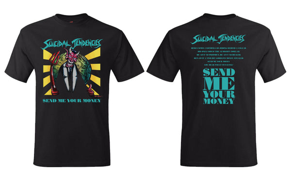 Suicidal Tendencies Send Me Your Money T-shirt