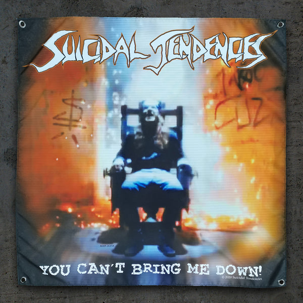 Suicidal Tendencies You Can't Bring Me Down Wall Banner