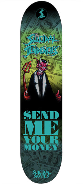 Suicidal Tendencies Send Me Your Money Skateboard deck