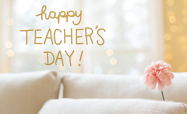 Teachers' Day Gift Guide: Score Points with Your Teacher with These Gifts