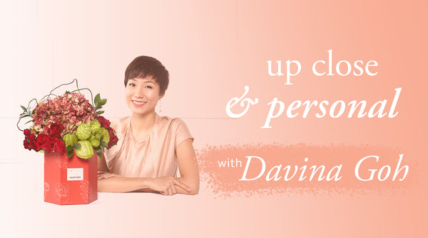 Up Close & Personal with Davina Goh