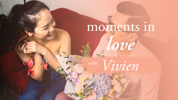 Moments in Love with Vivien Chong