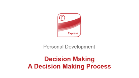 Decision Making: A Decision Making Process