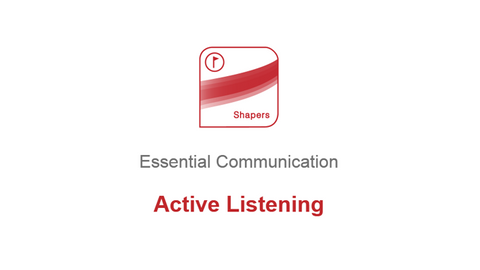 Essential Communication: Active Listening
