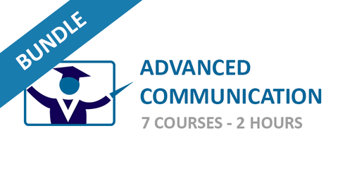 Advanced Communication: Courses Bundle