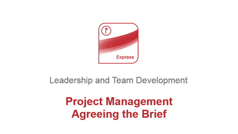 Project Management: Agreeing the Brief