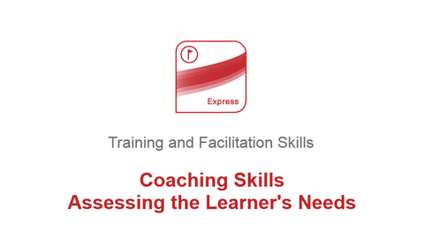 Coaching Skills: Assessing the Learners Needs