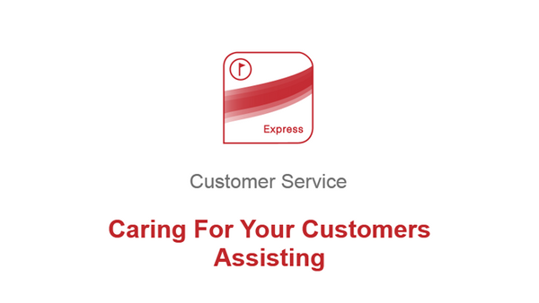 Caring For Your Customers: Assisting