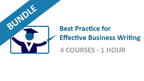Best Practice for Effective Business Writing: Courses Bundle